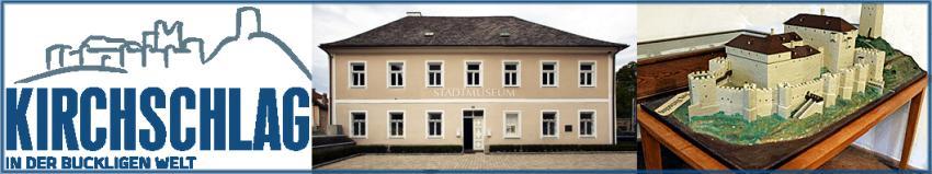 Stadtmuseum Kirchschlag BW